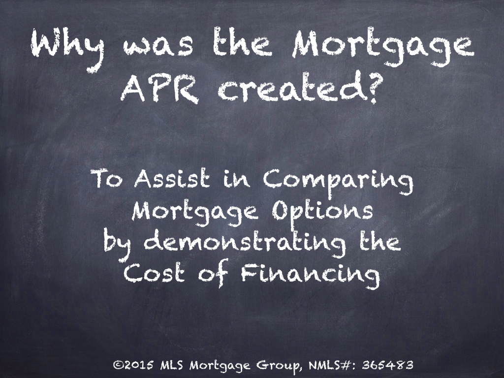 Mortgage APR Created Difference between Interest Rate and APR on Mortgage